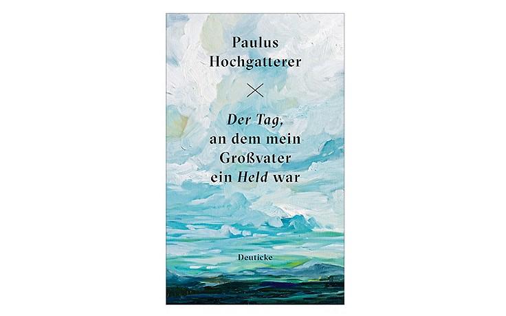 Paulus Hochglatterer und sein Werk