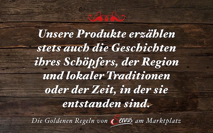 Die Goldenen Regeln unseres Online-Shops Servus am Marktplatz