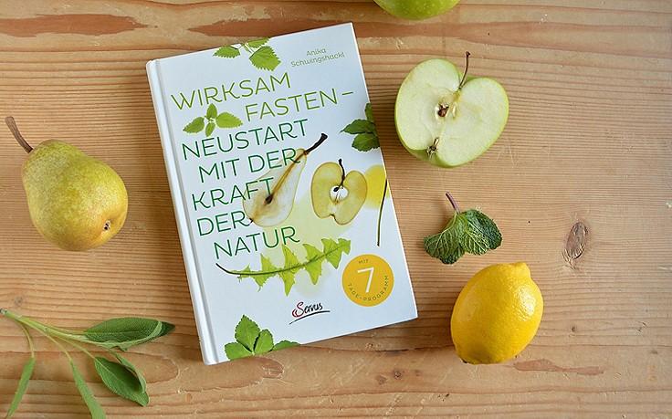 Wirksam Fasten – Neustart mit der Kraft der Natur