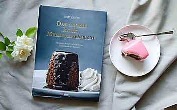 Das große k. u. k. Mehlspeisenbuch von Josef Zauner
