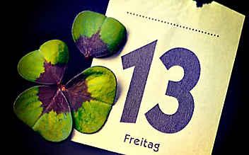 Angst vor Freitag, dem 13.?