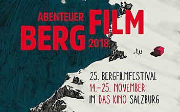 """""""Abenteuer Berg – Abenteuer Film"""": 25. Bergfilmfestival Salzburg"""